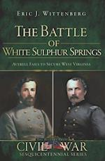 Battle of White Sulphur Springs, The af Eric J. Wittenberg