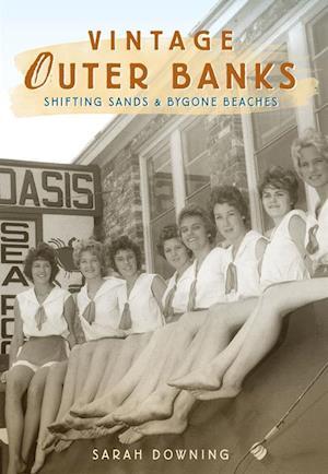 Vintage Outer Banks af Sarah Downing