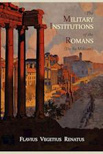 The Military Institutions of the Romans (de Re Militari) af John Clarke, Vegetius, Thomas R Phillips