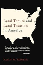 Land Tenure and Land Taxation in America