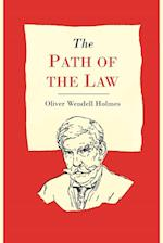 The Path of the Law af Oliver Wendell Holmes