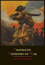 The Traumatic Neuroses of War