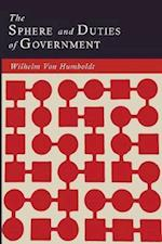 The Sphere and Duties of Government (the Limits of State Action)