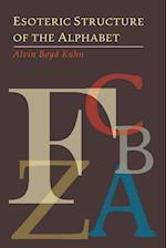 Esoteric Structure of the Alphabet af Alvin Boyd Kuhn