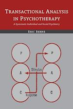 Transactional Analysis in Psychotherapy af Eric Berne