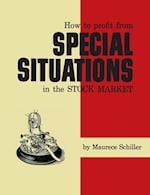 How to Profit from Special Situations in the Stock Market