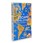 Escape Hotel Stories Retreat and Refuge in Nature (Icons)