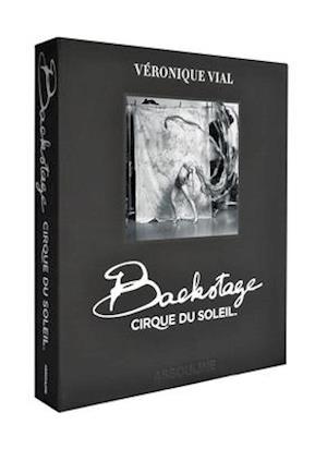 Backstage Cirque Du Soleil (Ultimate)