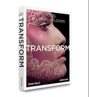 Bog, hardback Transform: 60 Makeup Looks af Toni Malt