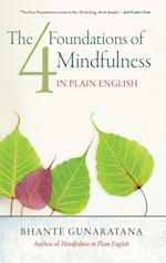 Four Foundations of Mindfulness in Plain English