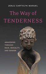 Way of Tenderness af Zenju Earthlyn Manuel