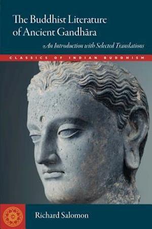 Bog, paperback The Buddhist Literature of Ancient Gandhara af Richard Salomon