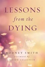 Lessons from the Dying af Rodney Smith