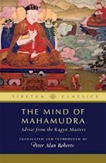 The Mind of Mahamudra (Tibetan Classics)