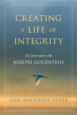 Creating a Life of Integrity
