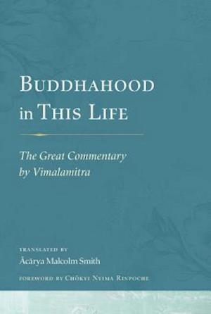 Bog, hardback Buddhahood in This Life af Malcolm Smith