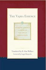 The Vajra Essence (Dudjom Lingpas Visions of the Great Per)