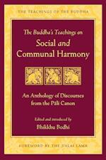 The Buddha's Teachings on Social and Communal Harmony (Teachings of the Buddha)