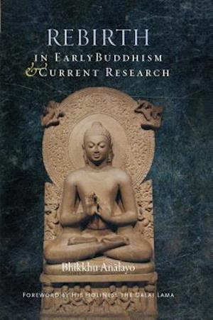 Bog, hardback Rebirth in Early Buddhism and Current Research af Analayo