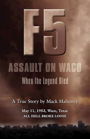 F-5 ASSAULT ON WACO