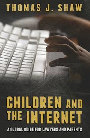 Bog, paperback Children and the Internet af Thomas J Shaw
