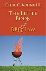 The Little Book of BBQ Law (Little Book of Bbq Law)