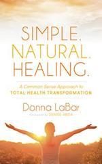 Simple, Natural, Healing