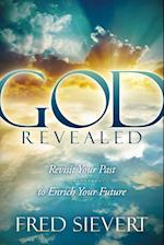 God Revealed: Revisit Your Past to Enrich Your Future af Fred Sievert
