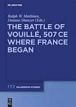 The Battle of Vouill , 507 Ce (Millennium - Studien / Millennium Studies, nr. 37)