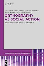Orthography As Social Action (Language and Social Processes)