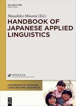 Handbook of Japanese Applied Linguistics (Handbooks of Japanese Language and Linguistics)