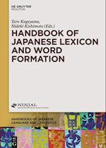 Handbook of Japanese Lexicon and Word Formation (Handbooks of Japanese Language and Linguistics)