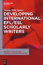 Developing International EFL/ESL Scholarly Writers (Studies in Second and Foreign Language Education)