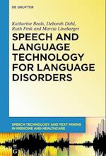 Speech and Language Technology for Language Disorders af Deborah Dahl, Katharine Beals, Ruth Fink