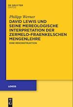 David Lewis Und Seine Mereologische Interpretation Der Zermelo-Fraenkelschen Mengenlehre
