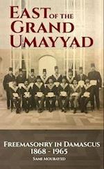 East of the Grand Ummayad