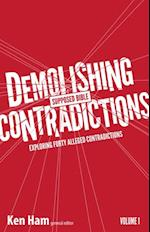 Demolishing Supposed Bible Contradictions Volume 1 (Demolishing Supposed Bible Contradictions)