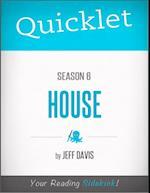 Quicklet on House Season 6 af Jeff Davis