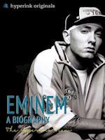 Biography of Eminem