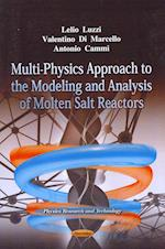 Multi-Physics Approach to the Modelling & Analysis of Molten Salt Reactors