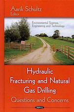 Hydraulic Fracturing & Natural Gas Drilling
