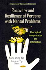 Recovery & Resilience of Persons with Mental Problems