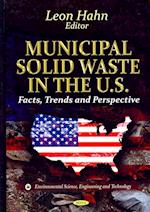 Municipal Solid Waste in the U.S. (Environmental Science, Engineering and Technology)