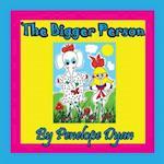 The Bigger Person