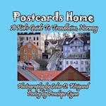 Postcards Home -- A Kid's Guide to Trondheim, Norway