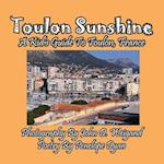 Toulon Sunshine -- A Kid's Guide To Toulon, France
