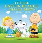 It's the Easter Beagle, Charlie Brown (Peanuts Picture Books)