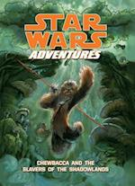 Star Wars Adventures: Chewbacca and the Slavers of the Shadowlands (Star Wars Digests)