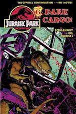 Jurassic Park Vol. 6: Dark Cargo! (Jurassic Park)