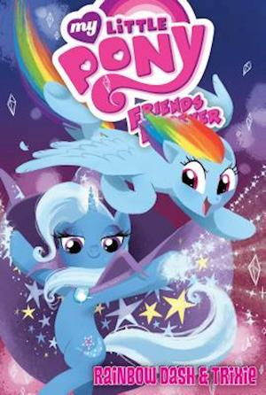 Rainbow Dash & Trixie